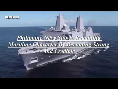 This is Why Philippine Navy sure will Regaining Maritime Character By Becoming Strong And Credible