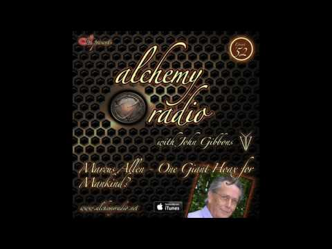 Alchemy 052 - Marcus Allen - One Giant Hoax For Mankind?