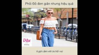 10 cách phối đồ đẹp cho bạn nữ   Dâu Clothing - Thời trang nữ chất lượng giá rẻ
