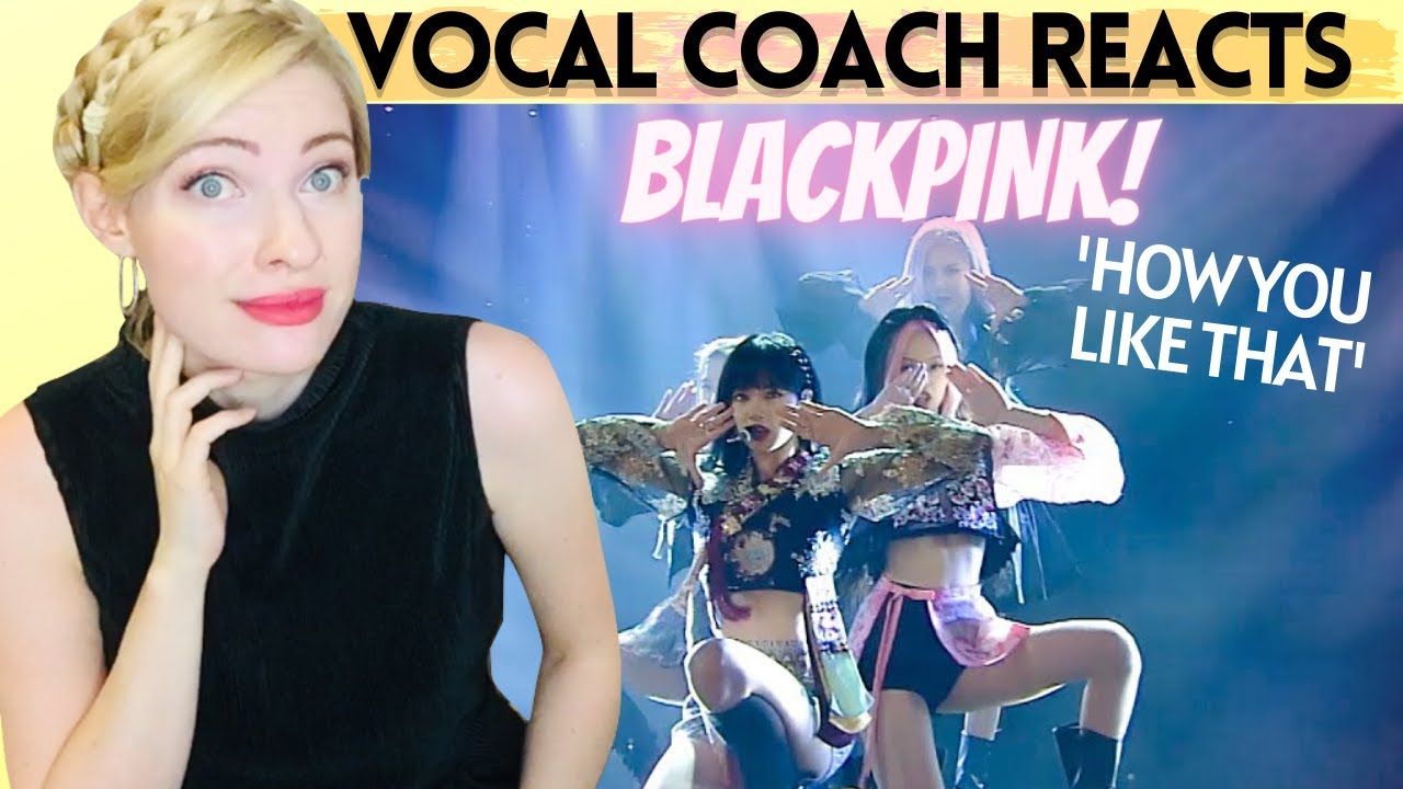 Vocal Coach Reacts: BLACKPINK 'How You Like That' Live on Jimmy Fallon!