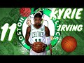 Kyrie Irving Mix - Notice Me
