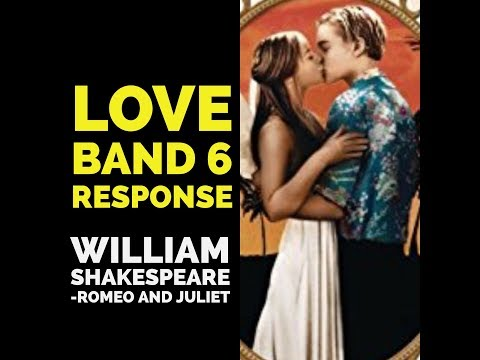 Love in Romeo and Juliet BAND 6 RESPONSE