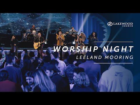 Night of Worship   Leeland Mooring   2019