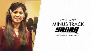 Minus Track Of Yesu Mere | New Hindi Christian Worship Song | Shirin George | Vijay Baisil ©