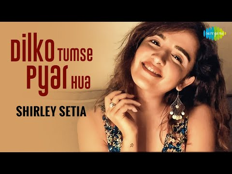 Dil Ko Tumse Pyar Hua | Shirley Setia | Abhijit Vaghani | Cover Song | Rehna Hai Tere Dil Mein
