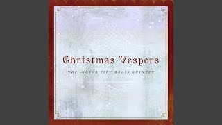 Christmas Vespers: Postlude. The Three Wise Men