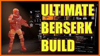 The Division 2 | Ultimate Berserk PVP TU6 Build | Insane Damage