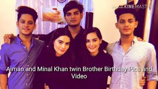 Aiman Khan and Minal Khan Twin Brothers Birthday Pics and Video//Aiman and Minal Khan Bros Birthday