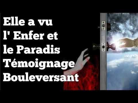 Elle a Vu l' Enfer et le Paradis -Témoignage BOULEVERSANT ( a partager )