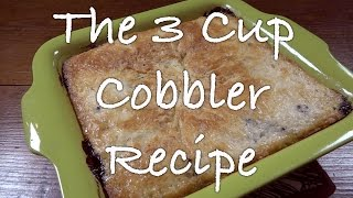 Making a Blueberry Cobbler Using the Three Cup Recipe