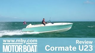 Cormate U23 | Review | Motor Boat &  Yachting
