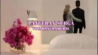 Download lagu Pangeran Surga Cover Karaoke Lagu Hits Religi Vocal Hanuramurni Nimran MP3