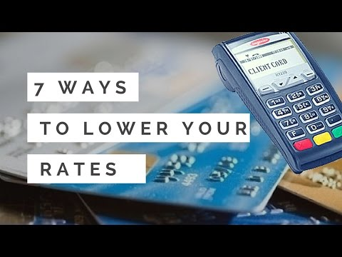 Merchant Account Fees – 7 Ways To Lower Your Rates
