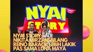 Download lagu Nyai Story: Nikita Mirzani Bilang Reino Barack Lebih Lakik Pas Sama Luna Maya   Pesbukers