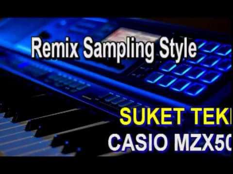 REMIX STYLE CASIO MZX500 # SUKET TEKI