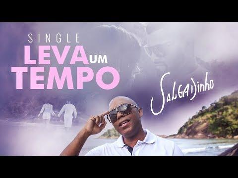Salgadinho - Leva um Tempo (Single 2017)