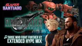 FFVII Remake OST - Those Who Fight Further V2/Guard Scorpion Boss Theme 更に闘う者達 Extended