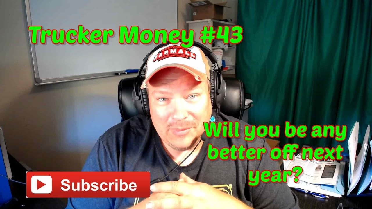 Trucker Money 43...I'm baaaack! What do you want your life to look like? How you gonna get there?