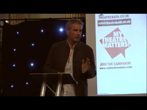 Bath Theatre Matters Conference 2013 -Greg Ingham - Creative Catalysts