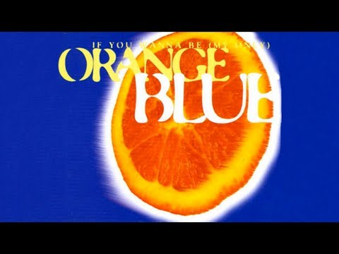 Orange Blue - If You Wanna Be (My Only) - (Ecu Dance Mix)