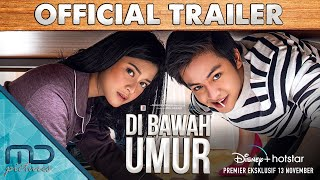 Di Bawah Umur - Official Trailer | 13 November 2020 di Disney+ Hotstar