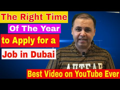 When is the best time to apply for a Job in Dubai 2017 || Jobs in Dubai Urdu/Hindi