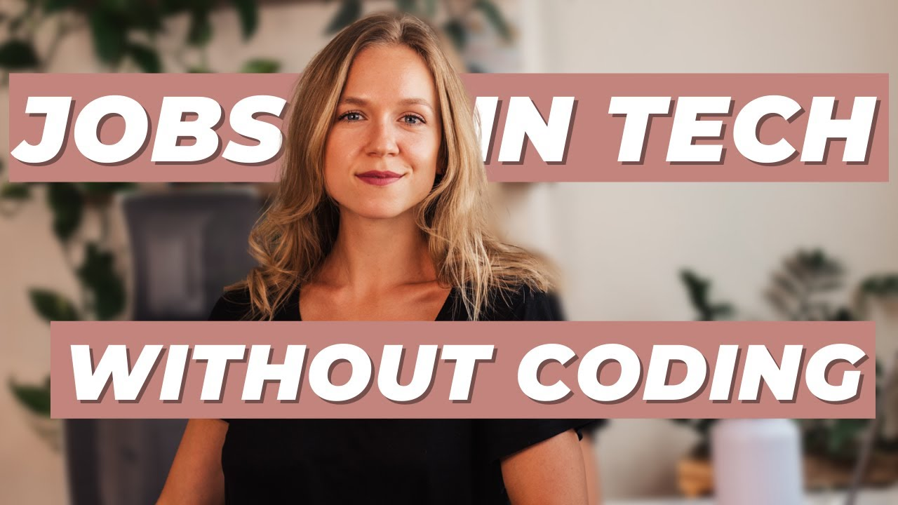 Jobs in Tech that Don't Require Coding