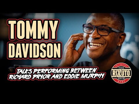 TOMMY DAVIDSON on performing between RICHARD PRYOR and EDDIE MURPHY... [Rizzuto Show]