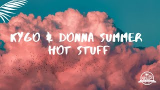 Kygo & Donna Summer - Hot Stuff (Lyric Video)