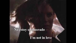 I'm not in love - Dennis Englewood - LYRICS, SUBTITULADA