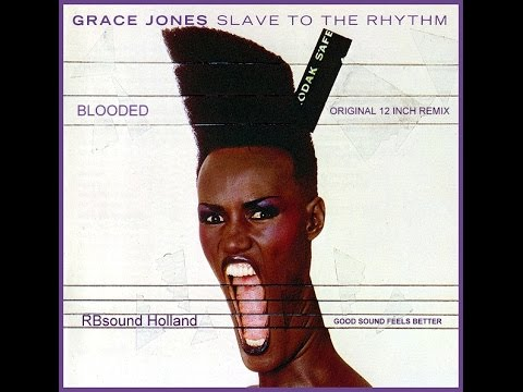 Grace Jones - Slave To The Rhythm (long 12 inch version) HQsound