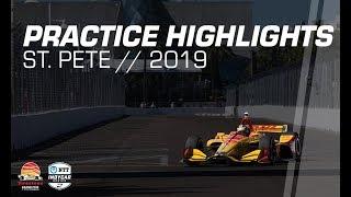 2019 NTT IndyCar Series: St. Pete Practice Highlights