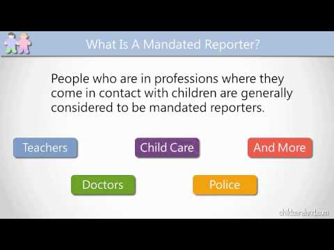 What Is A Mandated Reporter?