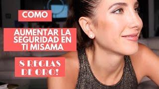 Consejos: Aumenta La Seguridad En Ti Mismo. 8 Reglas de Oro!!! | Peace and Vogue thumbnail