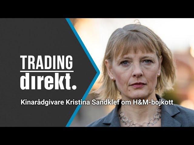 Trading Direkt 2021-03-26: H&M-bojkotten: Kinakännaren om näringslivet i handelskrigets korseld