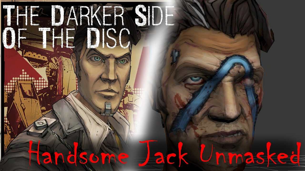 Borderlands 2 Handsome Jack Unmasked The Darker Side Of The Disc