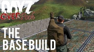 DayZ Overpoch - Lingor - Part 6 - The Base Build