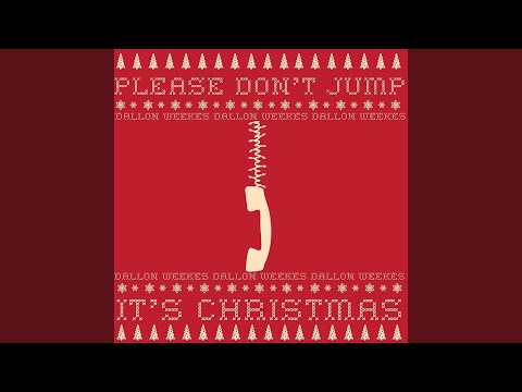 Please Don't Jump (It's Christmas)