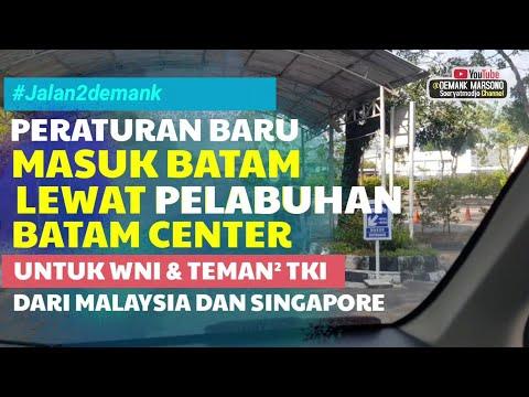 BAGAIMANA CARA MASUK INDONESIA LEWAT BATAM • Apa Syarat Masuk Batam Lewat Pelabuhan Batam Center