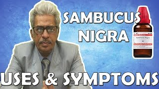 Sambucus Nigra - Uses and Symptoms in Homeopathy by Dr. P.S. Tiwari