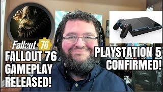 New Playstation 5 NEWS! Will fallout 76 SUCK?  Xbox Xcloud.  Plus MORE!
