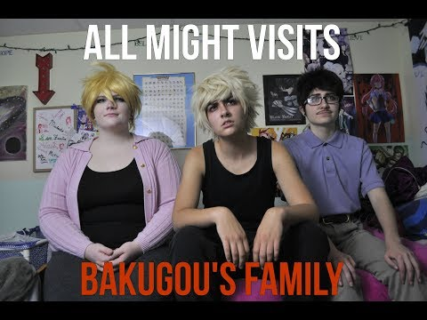 All Might visits bakugou's family | BNHA COSPLAY PARODY|