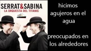 Serrat & Sabina - Acuerdate de mi Letra Lyrics