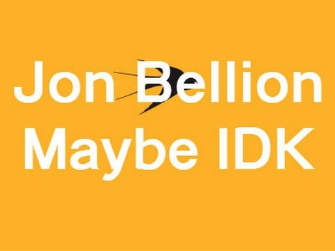 Jon Bellion - Maybe IDK (Lyrics)