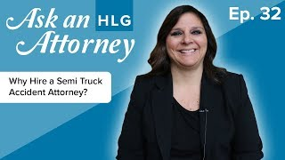 Why Hire a Semi Truck Accident Attorney? thumbnail image