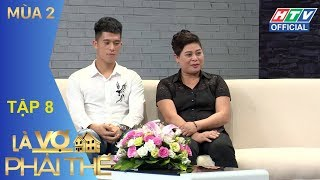 HTV LÀ VỢ PHẢI THẾ 2   Mẹ Duy Mạnh-Đình Trọng U23 tiết lộ tiêu chuẩn chọn con dâu   LVPT #8 FULL
