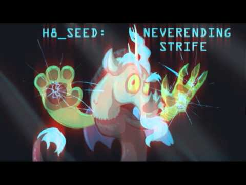 H8_Seed - Neverending Strife (Re-Upload)