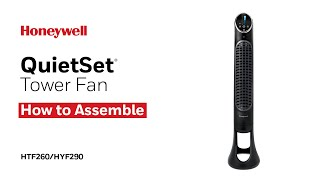 Honeywell QuietSet Tower Fan HYF260/HYF290 - How to Assemble