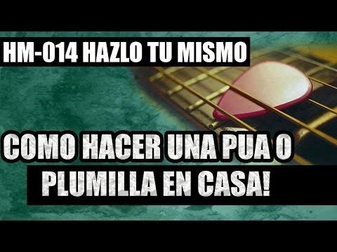 Como Hacer tu propia Pua, Plumilla, Uñeta, Pick, Pajuela, Truco Facil!!