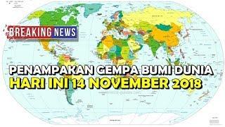 Download Video PENAMPAKAN GEMPA BUMI DUNIA HARI INI 14 NOVEMBER 2018 MP3 3GP MP4